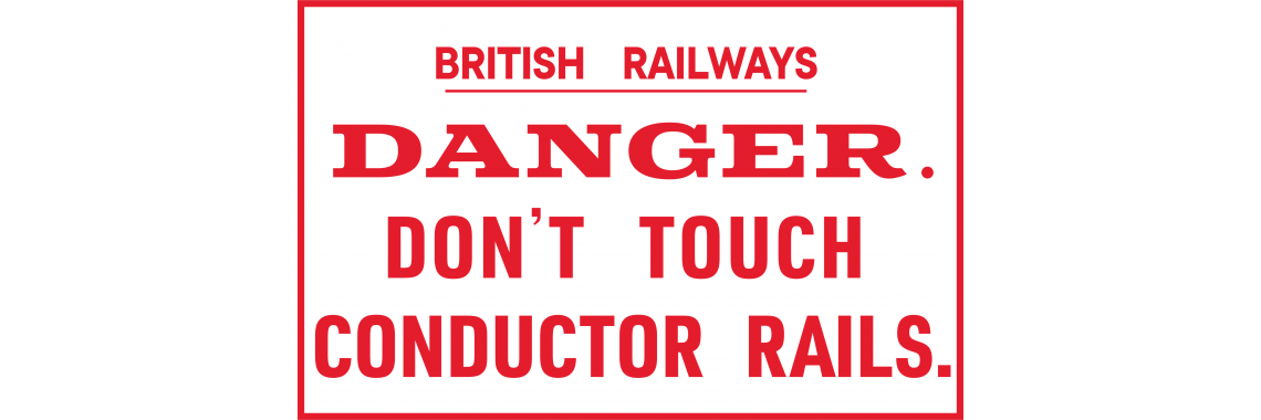 Retro Conductor Rail Sign